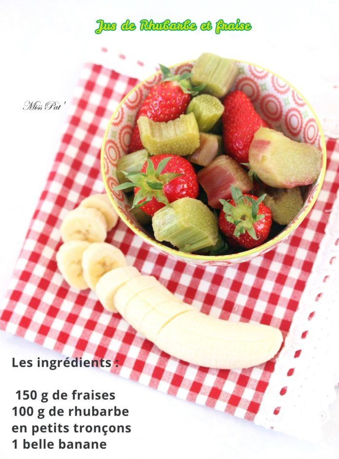 Jus de Rhubarbe et fraise